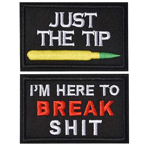 SHELCUP Just The Tip & IM here to Break Shit Tactical Military Morale Patch for Tactical Gear