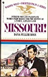 Missouri!, Dana Fuller Ross, 0553245848