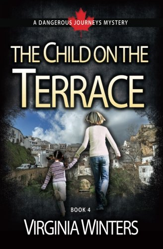 Book: The Child on the Terrace (Dangerous Journeys Volume 4) by Virginia Winters