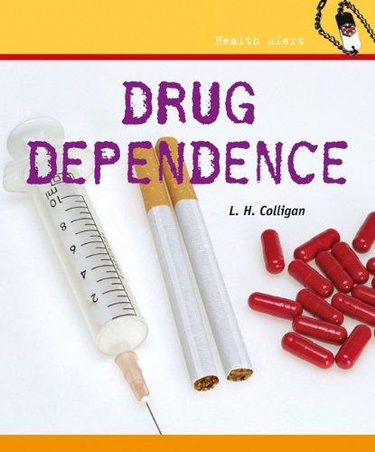 Drug Dependence (Health Alert) ebook