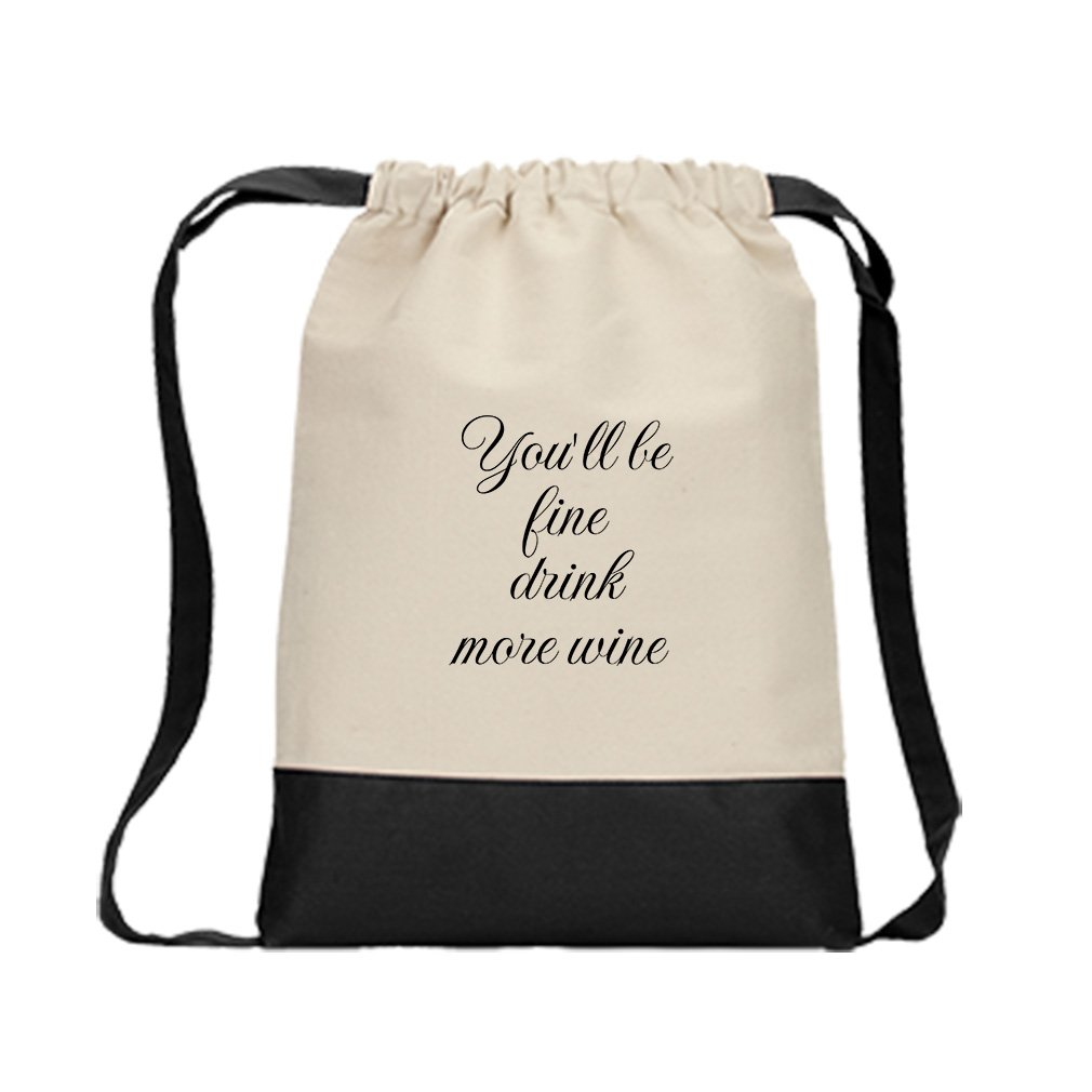 You'Ll Be Fine Drink More Wine Canvas Backpack Color Drawstring Bag - Black by Style in Print (Image #1)