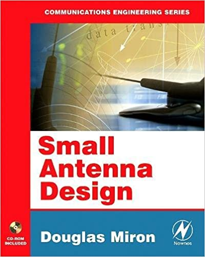 Small Antenna Design (Communications Engineering (Paperback