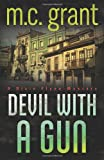 Devil with a Gun (A Dixie Flynn Mystery)