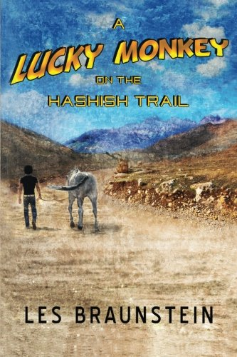 Download A Lucky Monkey on the Hashish Trail pdf epub