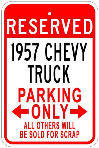 1957 57 CHEVY TRUCK Aluminum Parking Sign - 10 x 14 Inches (Chevy Truck Model compare prices)