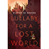 Lullaby for a Lost World: A Tor.Com Original