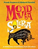 img - for MoVida Solera: A Celebration of Andalusian Food and Culture book / textbook / text book