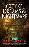 City of Dreams & Nightmare (Angry Robot) (The City of a Hundred Rows)