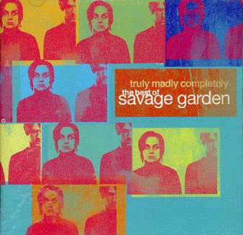 Savage Garden - Truly Madly Completely - The Greatest Hits By Savage Garden (2005-11-29) - Zortam Music