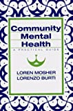 img - for Community Mental Health: A Practical Guide by Lorenzo Burti M.D. (1994-02-17) book / textbook / text book
