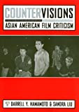 Countervisions: Asian American Film Criticism (Asian American History and Culture)