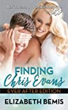 Finding Chris Evans: Ever After Edition (Volume 7)