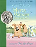 Mercy Watson Goes for a Ride, Kate DiCamillo, 0763623326