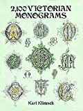2,100 Victorian Monograms (Lettering, Calligraphy, Typography)