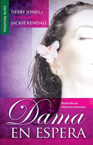 Dama en Espera (Favoritos) (Spanish Edition) [Debby Jones - Jackie Kendall] (Tapa Blanda)