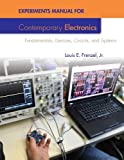 Experiments Manual for Contemporary Electronics, Louis Frenzel, 0077520874
