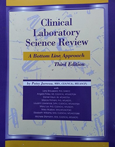 (Clinical Laboratory Science Review: A Bottom Line Approach)