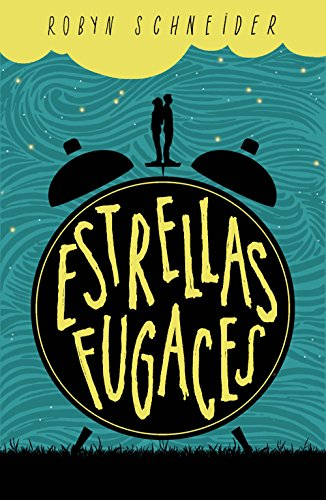 Estrellas fugaces (Spanish Edition) by [Schneider, Robyn]