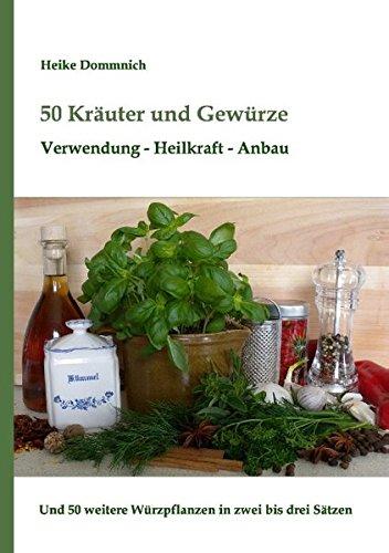 Download 50 Kräuter und Gewürze (German Edition) pdf