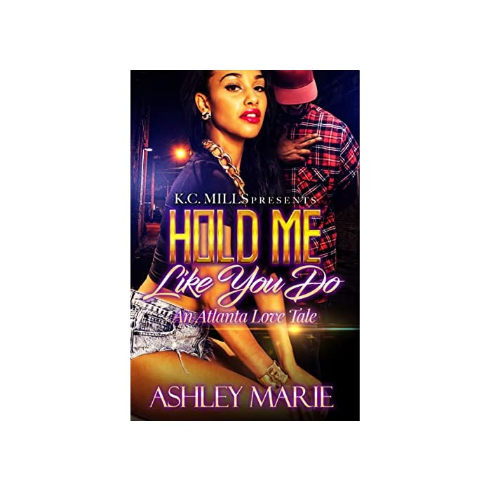 Hold-Me-Like-You-Do-An-Atlanta-Love-Tale-Kindle-Edition
