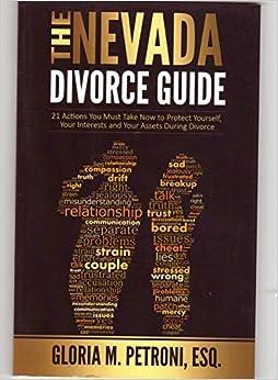 The nevada divorce guide gloria m petroni 9780692385272 amazon the nevada divorce guide solutioingenieria Gallery