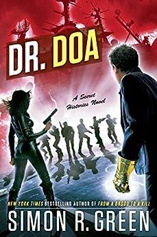 DR. DOA (Secret Histories) by [Green, Simon R.]