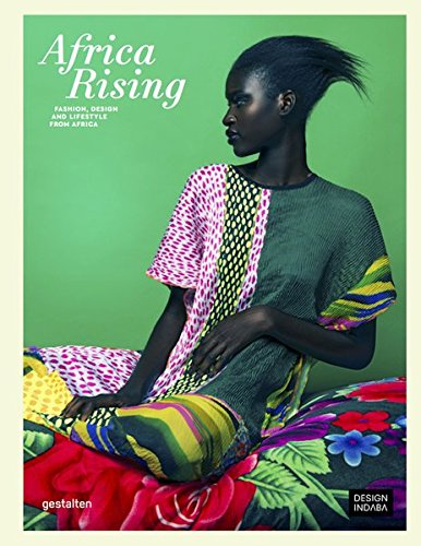 Search : Africa Rising: Fashion, Design and Lifestyle from Africa