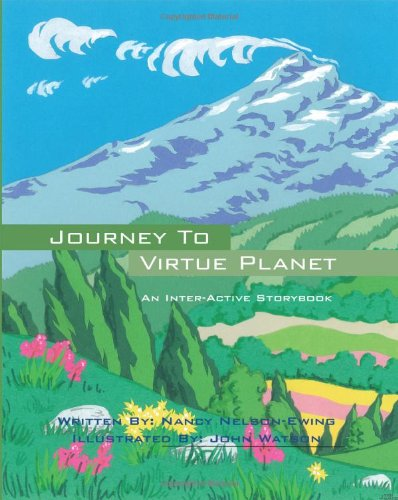 Download Journey to Virtue Planet: An Inter-Active Storybook Text fb2 ebook