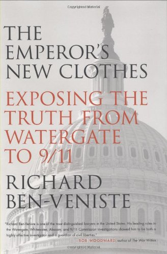 Download The Emperor's New Clothes: Exposing the Truth from Watergate to 9/11 pdf