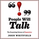 People Will Talk: The Surprising Science of Reputation | Paul Whitfield
