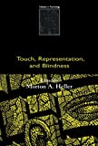 Touch, Representation, and Blindness 9780198503873