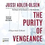 The Purity of Vengeance: A Department Q Novel | Jussi Adler-Olsen
