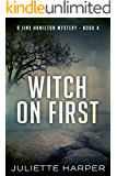 Witch on First: A Jinx Hamilton Mystery Book 4 (The Jinx Hamilton Mysteries)