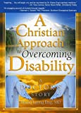 A Christian Approach to Overcoming Disability, Elaine Leong Eng, 0789022583
