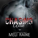 Chasing Allie: Breaking Away, Book 2   Meli Raine