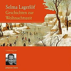 Geschichten zur Weihnachtszeit Hörbuch