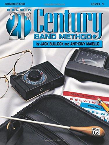 (Belwin 21st Century Band Method, Level 1: Conductor)