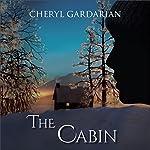 The Cabin   Cheryl Gardarian