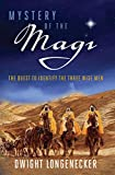 Mystery of the Magi: The Quest to Identify the Three Wise Men