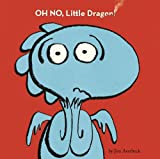 Oh No, Little Dragon!, Jim Averbeck, 1416995455