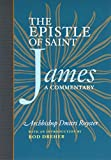 img - for The Epistle of St. James: A Commentary book / textbook / text book