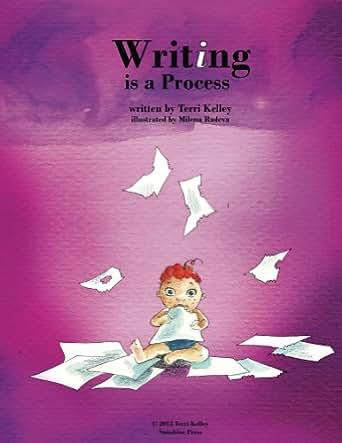 Amazon.com: Writing is a Process eBook: Terri Kelley