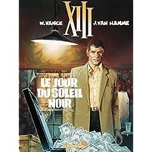 XIII - Tome 1 - Le Jour du soleil noir (French Edition)