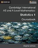 Cambridge International AS and A Level Mathematics: Statistics 1 Revised Edition Digital edition