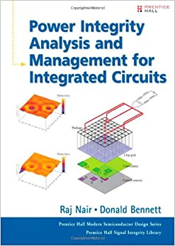 Book Power Integrity Analysis and Management for Integrated Circuits (Prentice Hall Modern Semiconductor Design)
