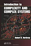 Introduction to Complexity and Complex Systems, Robert B. Northrop, 1439839018