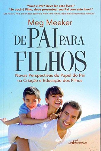 De pai para filhos: Novas perspectivas do papel do pai na criao e educao dos filhos