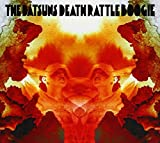 Death Rattle Boogie by The Datsuns