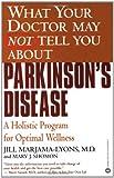Parkinson's Disease, Mary J. Shomon and Jill Marjama-Lyons, 0446678902