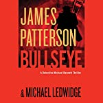 Bullseye | Michael Ledwidge,James Patterson
